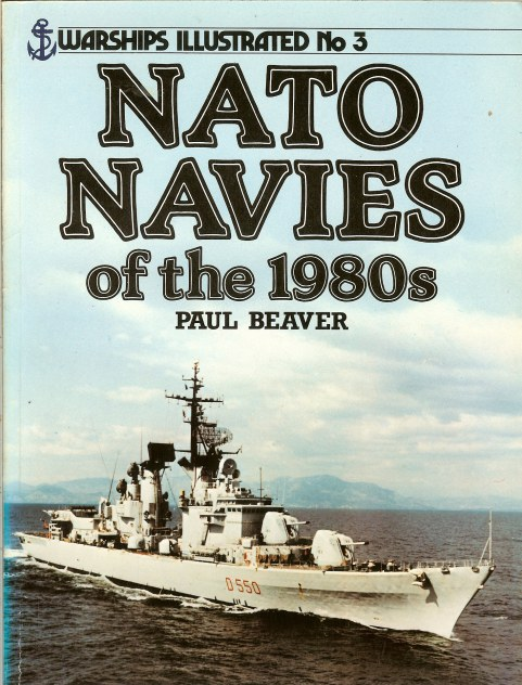 Image for WARSHIPS ILLUSTRATED NO.3: NATO NAVIES OF THE 1980S