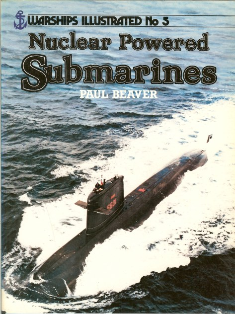 Image for WARSHIPS ILLUSTRATED NO.5: NUCLEAR POWERED SUBMARINES