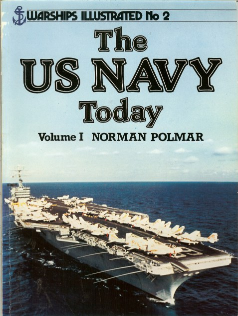 Image for WARSHIPS ILLUSTRATED NO.2: THE US NAVY TODAY VOLUME I