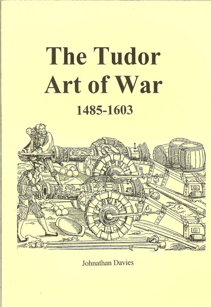 Image for THE TUDOR ART OF WAR 1485-1603
