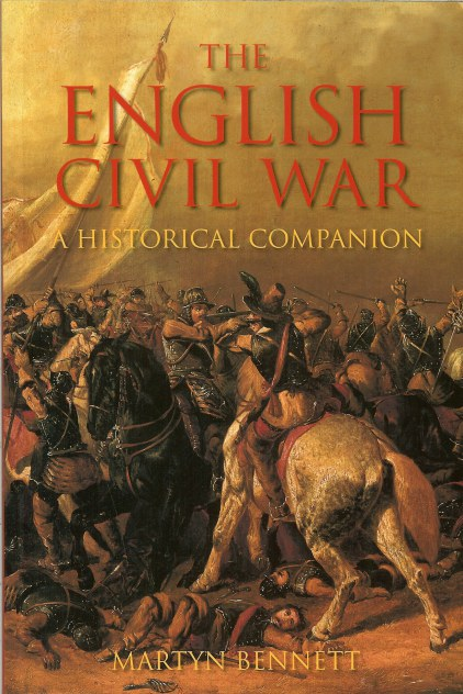 Image for THE ENGLISH CIVIL WAR: A HISTORICAL COMPANION