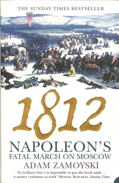 Image for 1812 NAPOLEON'S FATAL MARCH ON MOSCOW