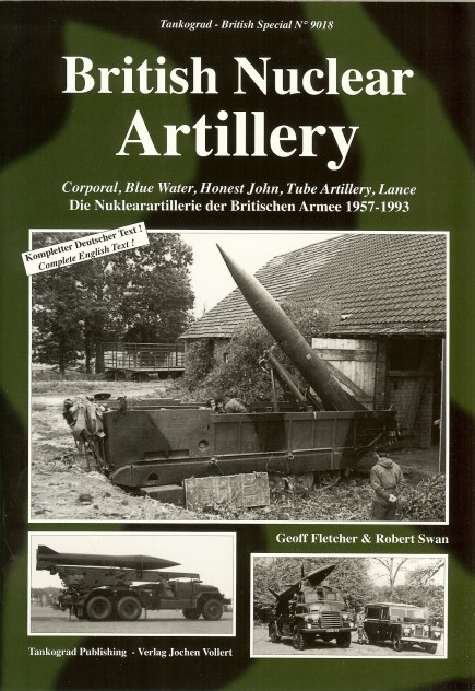 Image for BRITISH NUCLEAR ARTILLERY 1957-1993: CORPORAL, BLUE WATER, HONEST JOHN, TUBE ARTILLERY, LANCE