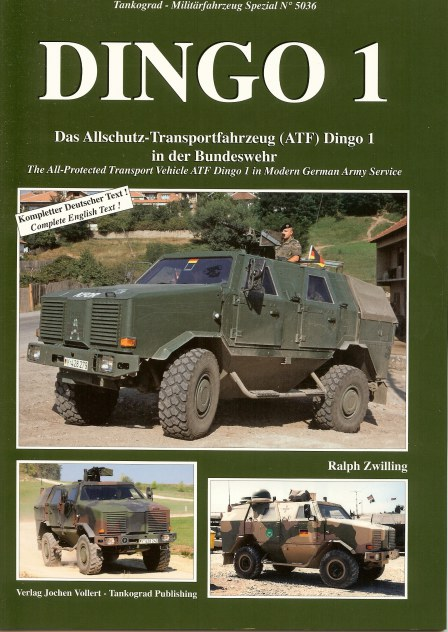 Image for DINGO 1: THE ALL-PROTECTED TRANSPORT VEHICLE ATF DINGO 1 IN MODERN GERMAN ARMY SERVICE