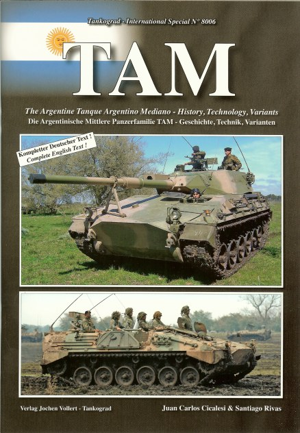 Image for TAM: THE ARGENTINE TANQUE ARGENTINO MEDIANO: HISTORY, TECHNOLOGY, VARIANTS