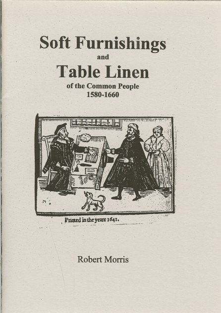 Image for SOFT FURNISHINGS AND TABLE LINEN OF THE COMMON PEOPLE 1580-1660
