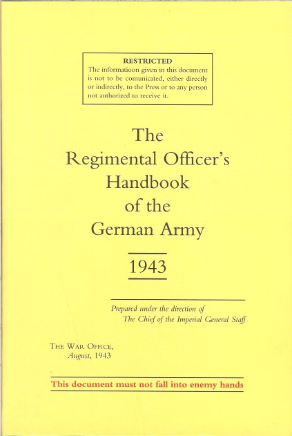 Image for THE REGIMENTAL OFFICER'S HANDBOOK OF THE GERMAN ARMY 1943
