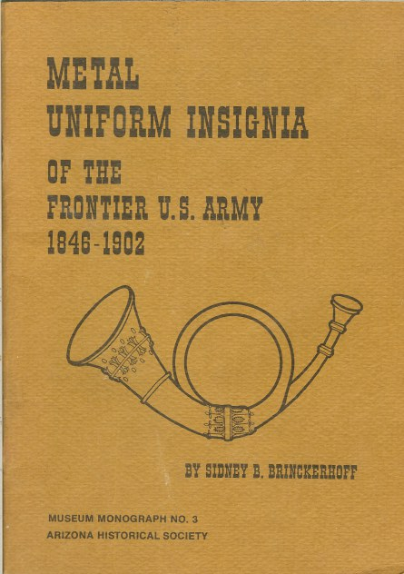 Image for METAL UNIFORM INSIGNIA OF THE FRONTIER U.S. ARMY 1846-1902