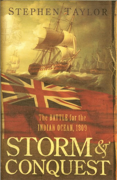 Image for STORM AND CONQUEST: THE BATTLE FOR THE INDIAN OCEAN, 1809