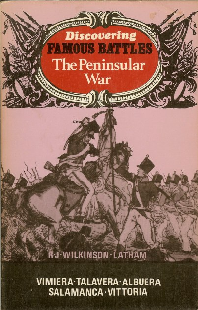 Image for DISCOVERING FAMOUS BATTLES: THE PENINSULAR WAR