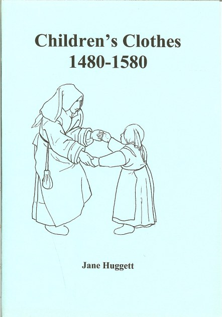 Image for CHILDREN'S CLOTHES 1480-1580