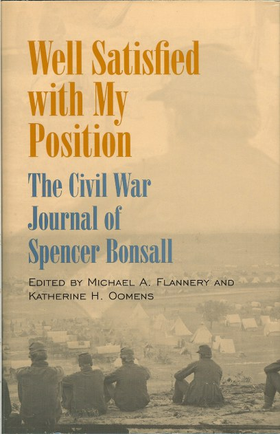 Image for WELL SATISFIED WITH MY POSITION : THE CIVIL WAR JOURNAL OF SPENCER BONSALL