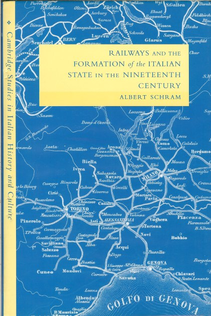 Image for RAILWAYS AND THE FORMATION OF THE ITALIAN STATE IN THE NINETEENTH CENTURY