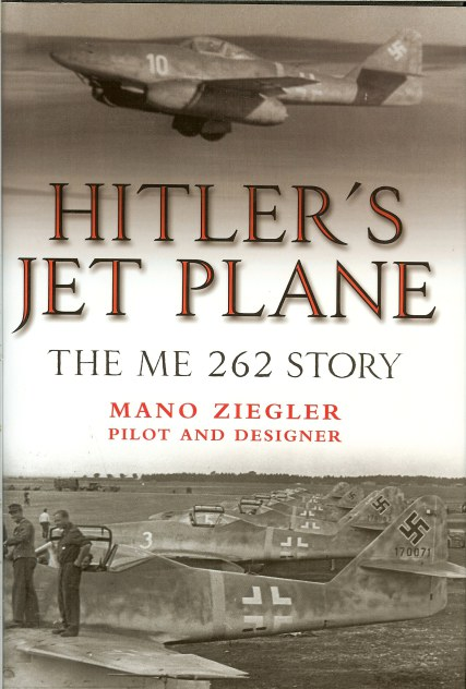 Image for HITLER'S JET PLANE: THE ME 262 STORY