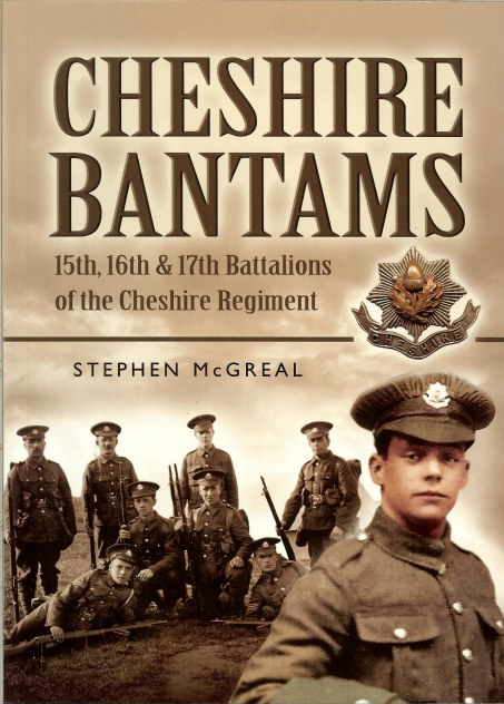 Image for CHESHIRE BANTAMS: 15TH, 16TH, AND 17TH BATTALIONS OF THE CHESHIRE REGIMENT