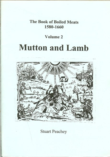 Image for THE BOOK OF BOILED MEATS 1580-1660 VOLUME 2: MUTTON AND LAMB