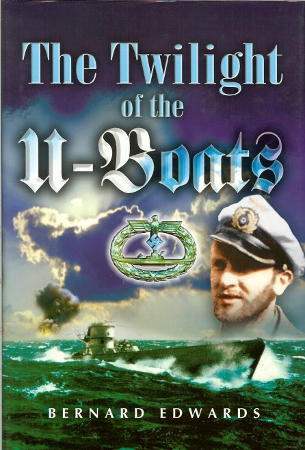 Image for THE TWILIGHT OF THE U-BOATS