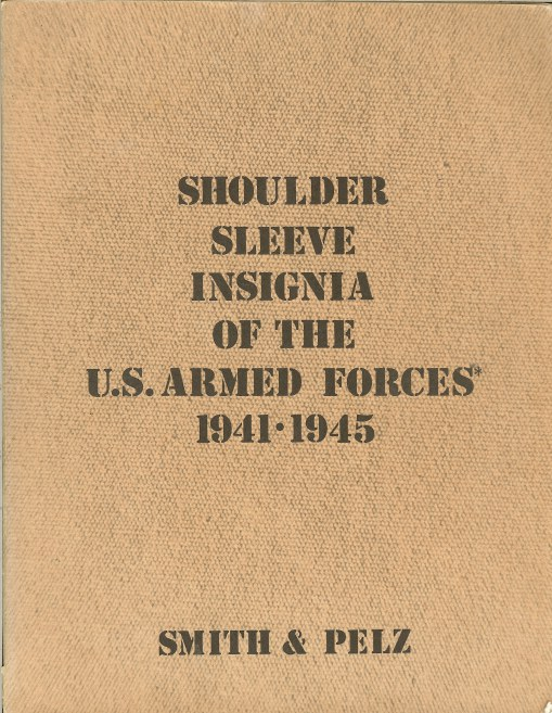 Image for SHOULDER SLEEVE INSIGNIA OF THE US ARMED FORCES 1941-1945