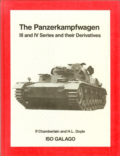 Image for THE PANZERKAMPFWAGEN III AND IV SERIES AND THEIR DERIVATIVES