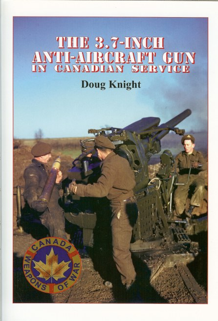 Image for THE 3.7 INCH ANTI-AIRCRAFT GUN IN CANADIAN SERVICE