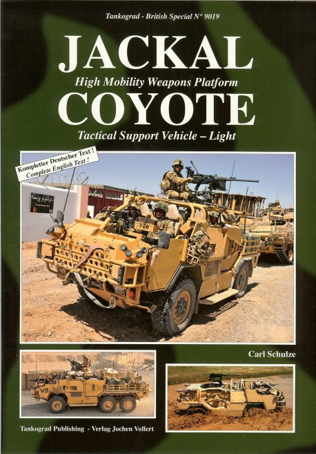Image for JACKAL HIGH MOBILITY WEAPONS PLATFORM & COYOTE TACTICAL SUPPORT VEHICLE - LIGHT