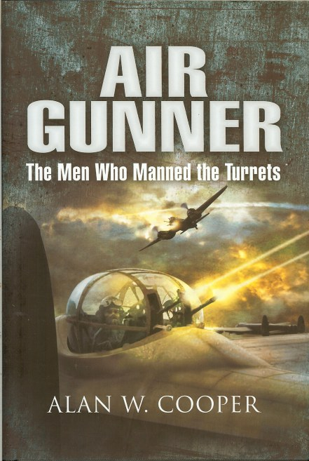 Image for AIR GUNNER: THE MEN WHO MANNED THE TURRETS