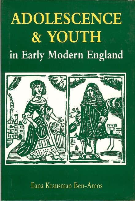 Image for ADOLESCENCE AND  YOUTH IN EARLY MODERN ENGLAND