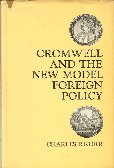 Image for CROMWELL AND THE NEW MODEL FOREIGN POLICY