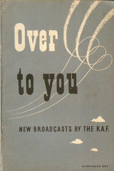 Image for OVER TO YOU: NEW BROADCASTS BY THE RAF