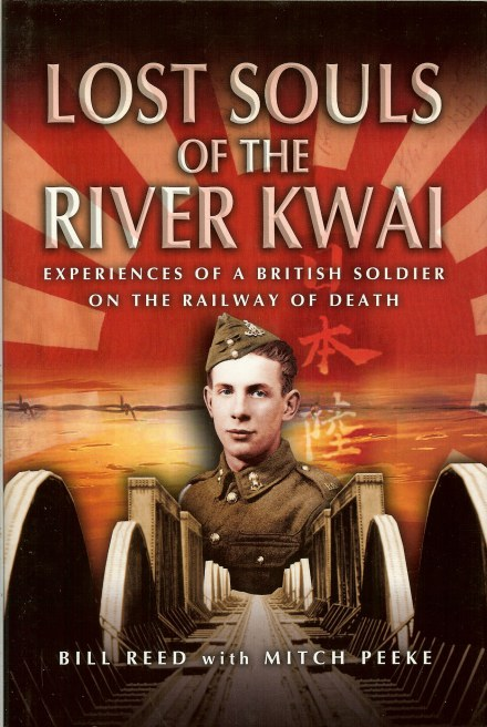 Image for LOST SOULS OF THE RIVER KWAI: EXPERIENCES OF A BRITISH SOLDIER ON THE RAILWAY OF DEATH