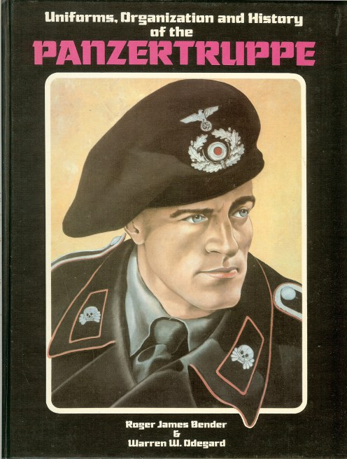 Image for UNIFORMS, ORGANIZATION AND HISTORY OF THE PANZERTRUPPE