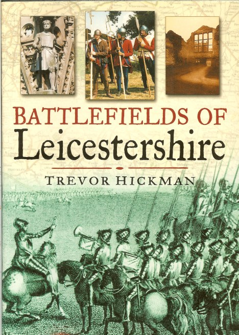Image for BATTLEFIELDS OF LEICESTERSHIRE