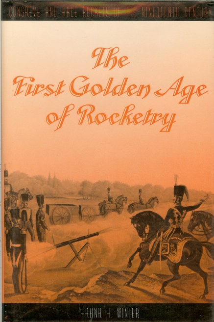 Image for THE FIRST GOLDEN AGE OF ROCKETRY