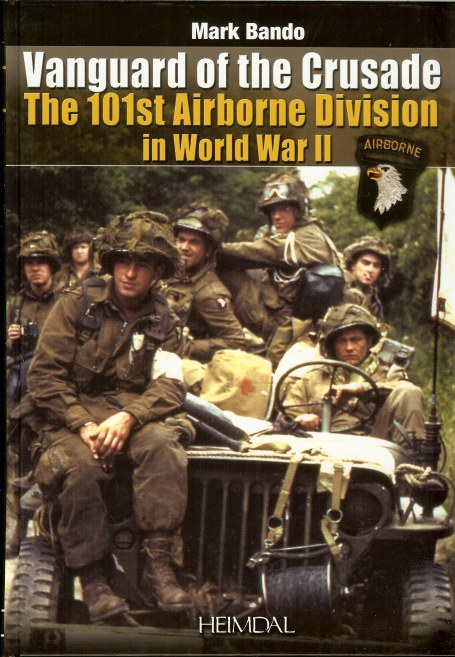 Image for VANGUARD OF THE CRUSADE: THE 101ST AIRBORNE DIVISION IN WORLD WAR II (ENGLISH EDITION)