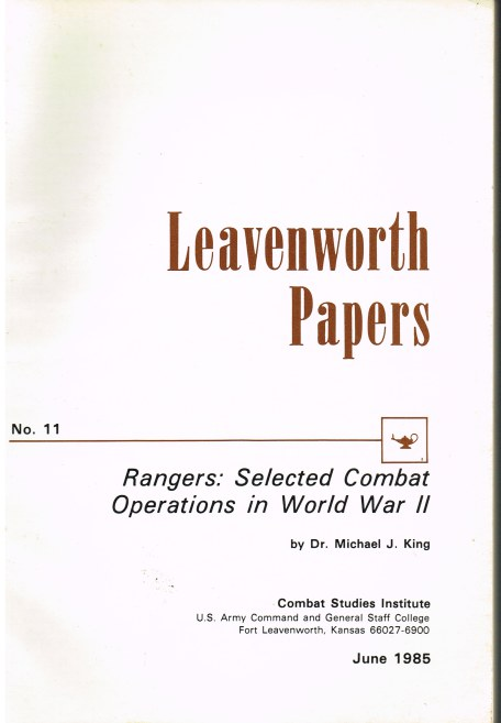 Image for LEAVENWORTH PAPERS NO.11: RANGERS: SELECTED COMBAT OPERATIONS IN WORLD WAR II
