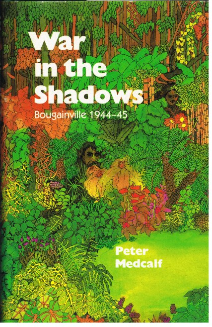 Image for WAR IN THE SHADOWS: BOUGAINVILLE 1944-45