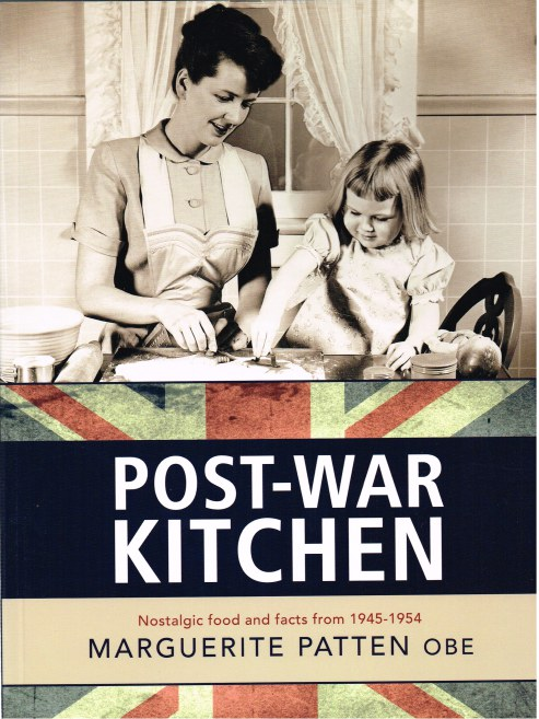 Image for POST-WAR KITCHEN : NOSTALGIC FOOD AND FACTS FROM 1945-1954