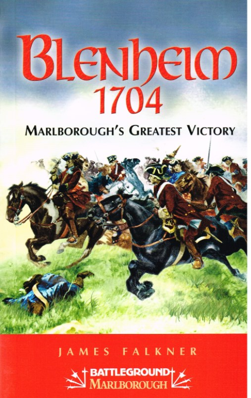 Image for BLENHEIM 1704 : MARLBOROUGH'S GREATEST VICTORY