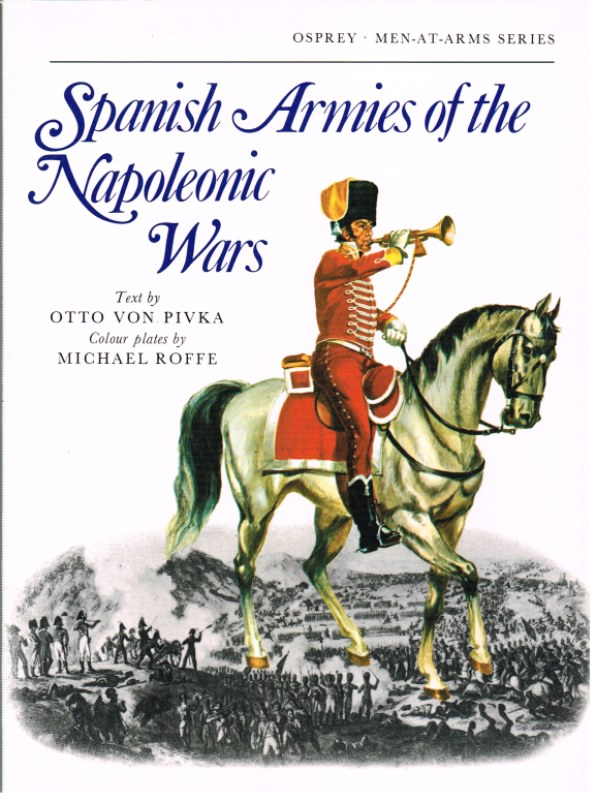 Image for SPANISH ARMIES OF THE NAPOLEONIC WARS