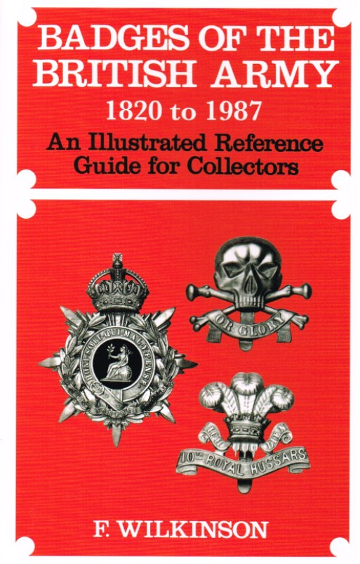 Image for BADGES OF THE BRITISH ARMY 1820-1987 (REPRINT)