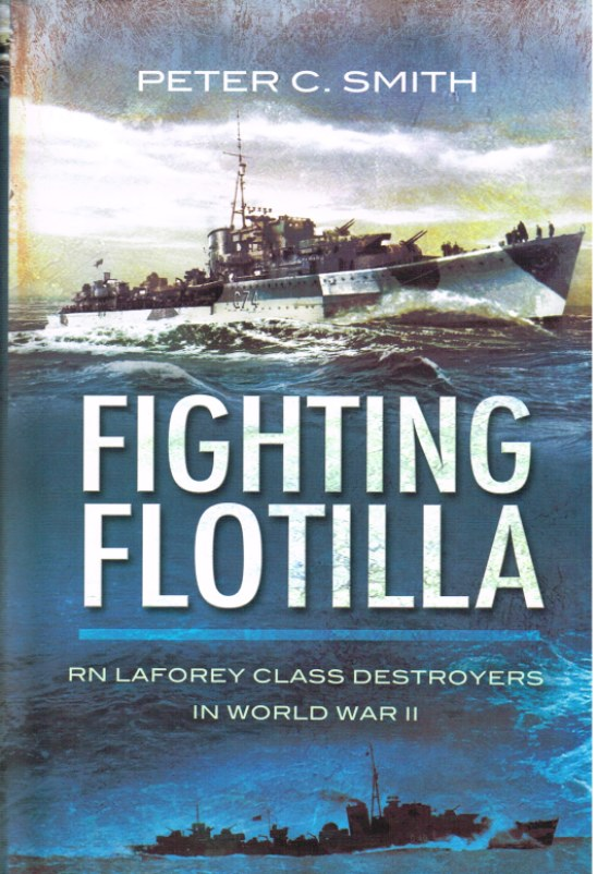 Image for FIGHTING FLOTILLA: RN LAFOREY CLASS DESTROYERS IN WW2