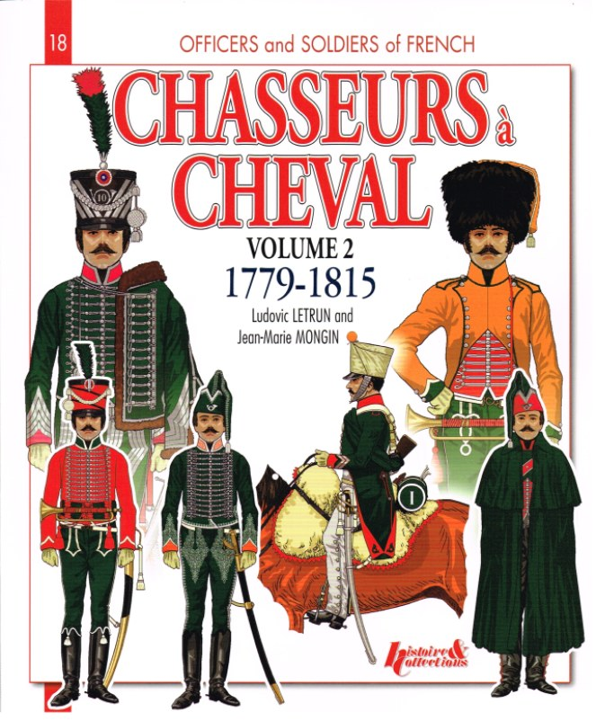 Image for CHASSEURS A CHEVAL 1779-1815 VOLUME II: 1800-1807