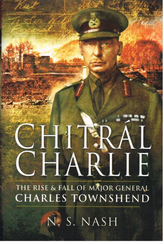 Image for CHITRAL CHARLIE: THE LIFE AND TIMES OF A VICTORIAN SOLDIER