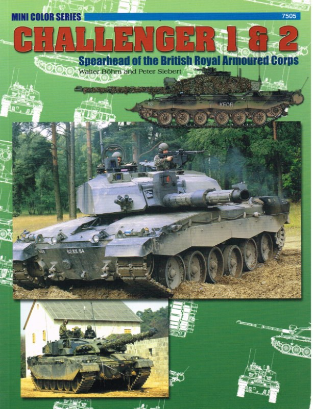 Image for CHALLENGER 1 AND 2: SPEARHEAD OF THE BRITISH ROYAL ARMOURED CORPS