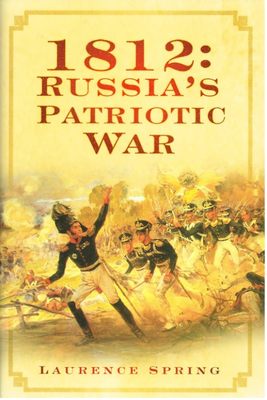 Image for 1812 : RUSSIA'S PATRIOTIC WAR