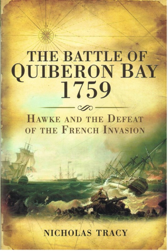 Image for THE BATTLE FOR QUIBERON BAY 1759: HAWKE AND THE DEFEAT OF THE FRENCH INVASION