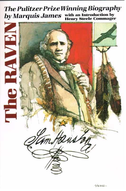 Image for THE RAVEN: A BIOGRAPHY OF SAM HOUSTON