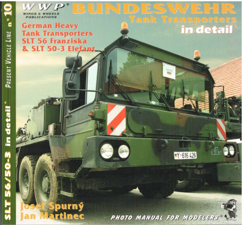 Image for PRESENT VEHICLE LINE NO.10: BUNDESWEHR TANK TRANSPORTERS IN DETAIL