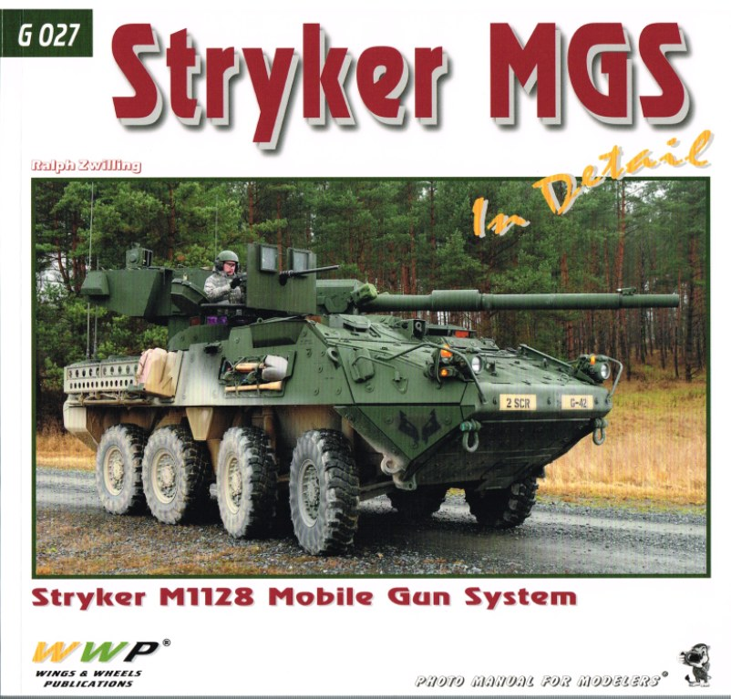 Image for STRYKER MGS IN DETAIL: STRYKER M1128 MOBILE GUN SYSTEM
