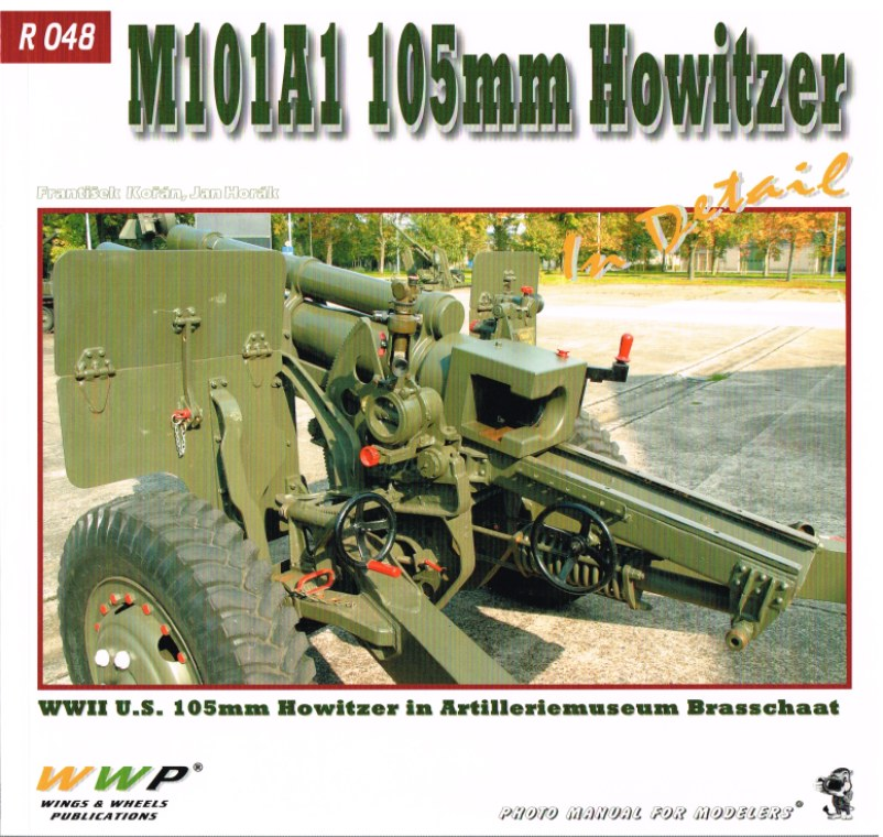 Image for M101A1 105MM HOWITZER IN DETAIL